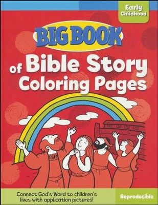 Big Book of Bible Story Coloring Pages for Early Childhood  -