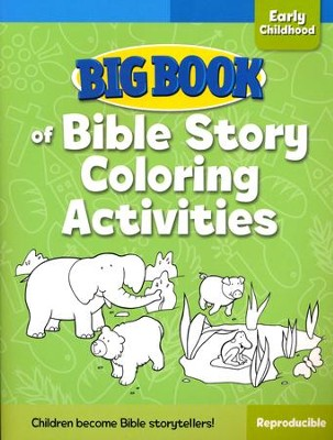 Big Book of Bible Story Coloring Activities for Early Childhood  -