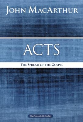 Acts: The Spread of the Gospel - eBook  -     By: John MacArthur