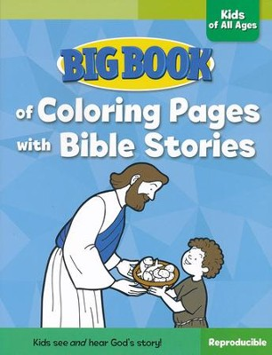Big Book of Coloring Pages with Bible Stories for Kids of All Ages  -