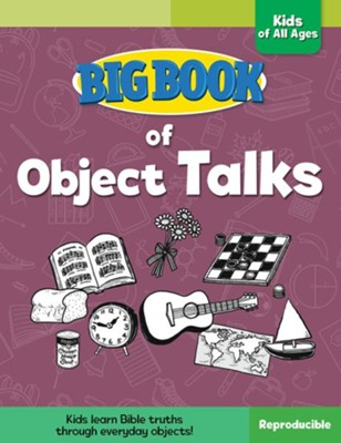 Big Book of Object Talks for Kids of All Ages  -