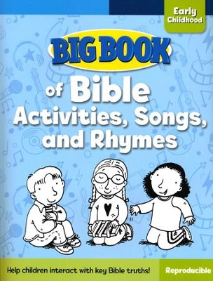 Big Book of Bible Activities, Songs, and Rhymes for Early Childhood  -