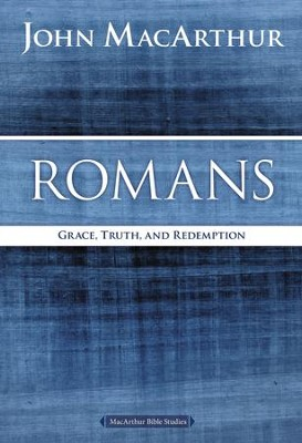 Romans: Grace, Truth, and Redemption - eBook  -     By: John MacArthur