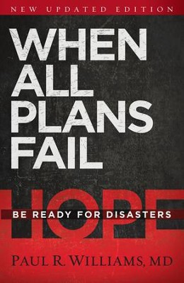 When All Plans Fail: Be Ready for Disaster - eBook  -     By: Paul R. Williams