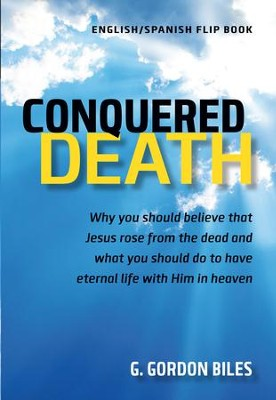 Conquered Death/Conquisto La Muerte                       -     By: G. Gordon Biles