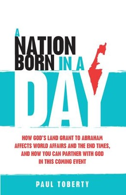 A Nation Born in a Day                                             -     By: Paul Toberty