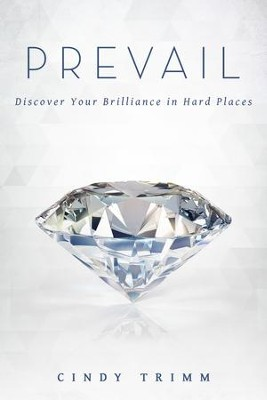 Prevail: Discover Your Strength in Hard Places - eBook  -     By: Cindy Trimm