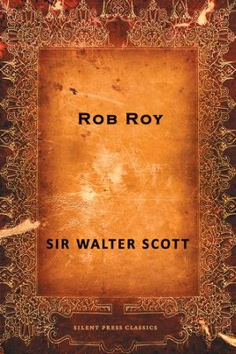 Rob Roy - eBook  -     By: Walter Scott