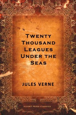 Twenty Thousand Leagues Under the Seas - eBook  -     By: Jules Verne