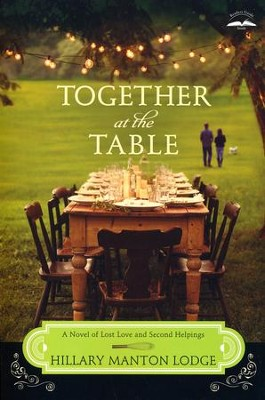 #3: Together at the Table  -     By: Hillary Manton Lodge