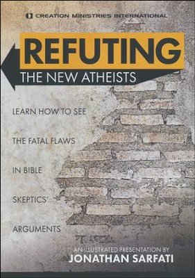 Refuting the New Atheists, DVD               -     By: Jonathan Sarfati