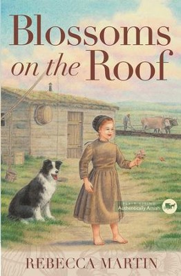 Blossoms on the Roof - eBook  -     By: Rebecca Martin