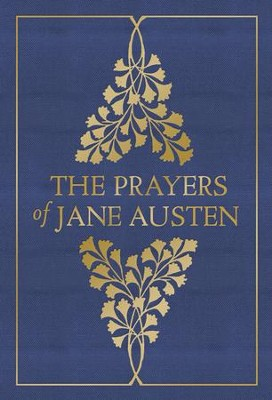 The Prayers of Jane Austen - eBook  -     By: Terry Glaspey