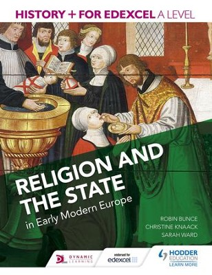 History+ for Edexcel A Level: Religion and the state in early modern Europe / Digital original - eBook  -     By: Robin Bunce, Sarah Ward, Christine Knaack