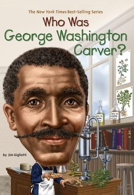 Who Was George Washington Carver? - eBook  -     By: Jim Gigliotti, Nancy Harrison