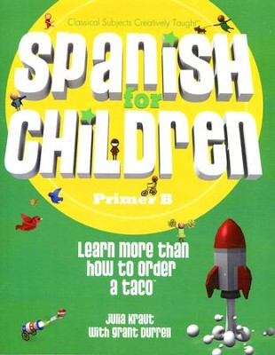 Spanish for Children, Primer B, Text   -