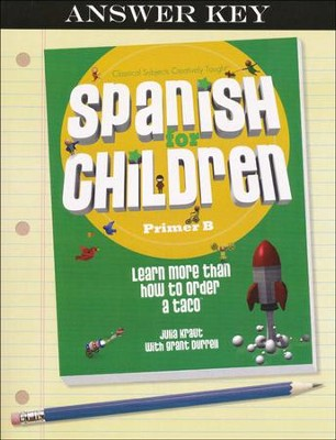 Spanish for Children, B Answer Key   -