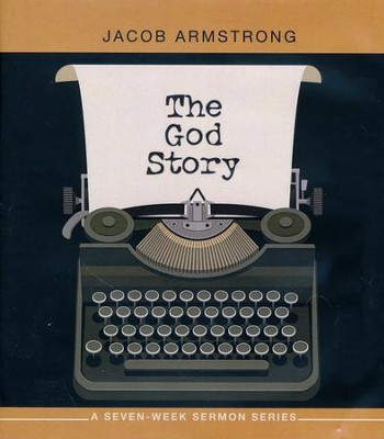 The God Story: A Seven-Week Sermon Series [Flash Drive]   -     By: Jacob Armstrong