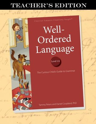 Well-Ordered Language Level 1A Teacher's Edition   -     By: Tammy Peters, Dr. Dan Coupland