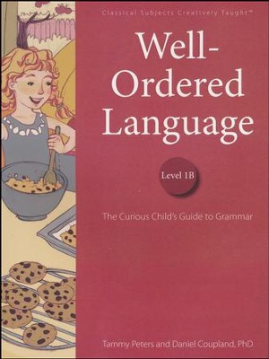 Well-Ordered Language Level 1B Student Edition   -     By: Tammy Peters, Dr. Dan Coupland