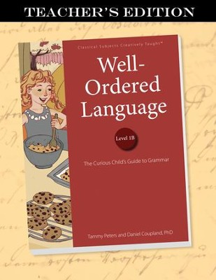 Well-Ordered Language Level 1B Teacher's Edition   -     By: Tammy Peters, Dr. Dan Coupland