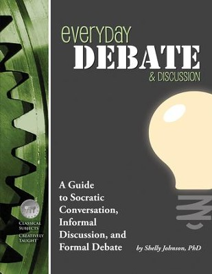 Everyday Debate & Discussion Student Edition   -     By: Shelley Johnson