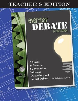 Everyday Debate & Discussion Teacher's Edition   -     By: Shelley Johnson