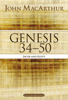 Genesis 34 to 50: Jacob and Egypt - eBook  -     By: John MacArthur