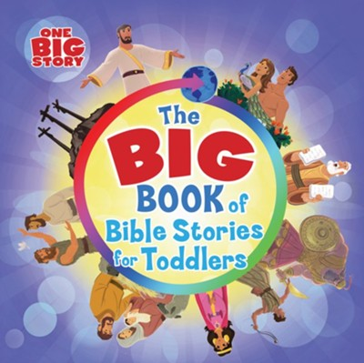 The Big Book of Bible Stories for Toddlers  -