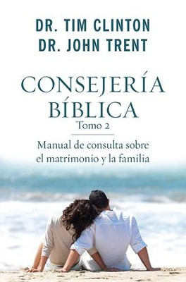 Consejeria biblica tomo 2 - eBook  -     By: Tim Clinton, John Trent