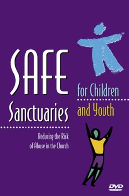 Safe Sanctuaries for Children and Youth: Reducing the Risk of Abuse in the Church - DVD  -     By: Joy Thornburg Melton