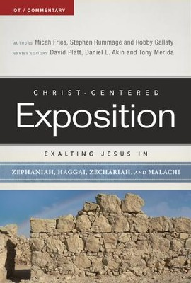 Exalting Jesus in Zephaniah, Haggai, Zechariah, and Malachi - eBook  -     By: Micah Fries, Stephen Rummage, Robby Gallaty