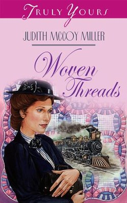 Woven Threads - eBook  -     By: Judith Mccoy Miller