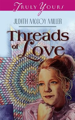 Threads Of Love - eBook  -     By: Judith Mccoy Miller