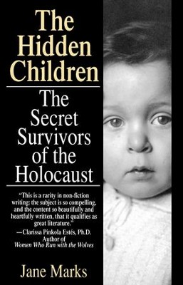 Hidden Children: The Secret Survivors of the Holocaust - eBook  -     By: Jane Marks