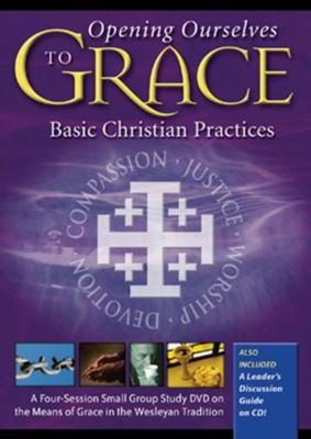 Opening Ourselves to Grace: Basic Christian Practices - DVD & CD  -