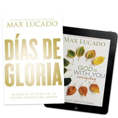 Glory Days - Spanish (Book)/God Is With You Every Day -  English (eBook)  -     By: Max Lucado