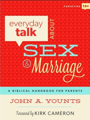 Everyday Talk About Sex & Marriage - eBook  -     By: John Younts