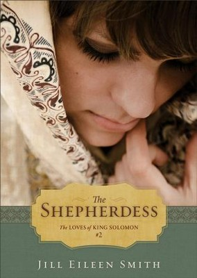 The Shepherdess (Ebook Shorts) (The Loves of King Solomon Book #2) - eBook  -     By: Jill Eileen Smith