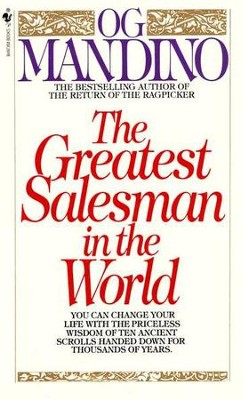 The Greatest Salesman in the World   -     By: Og Mandino