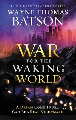 The War for the Waking World - eBook  -     By: Wayne Thomas Batson