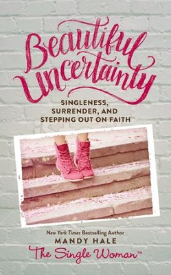 Beautiful Uncertainty - eBook  -     By: Mandy Hale