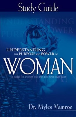 Understanding the Purpose & Power of Woman Study Guide - eBook  -     By: Myles Munroe