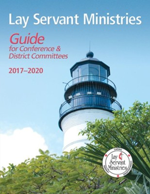 Lay Servant Ministries Guide for Conference and District Committees: 2017-2020  -     By: Sandy Zeigler Jackson