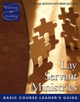 Lay Servant Ministries Basic Course Leader's Guide  -     By: Sandy Zeigler Jackson, Brian Jackson