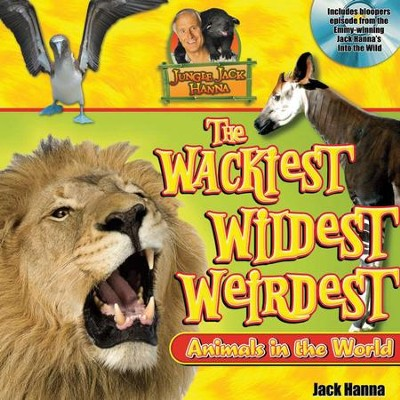 Jungle Jack's Wackiest, Wildest, and Weirdest Animals in the World - eBook  -     By: Jack Hanna