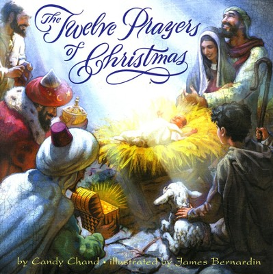 The Twelve Prayers of Christmas  -     By: Candy Chand