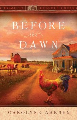Before the Dawn - eBook  -     By: Carolyne Aarsen
