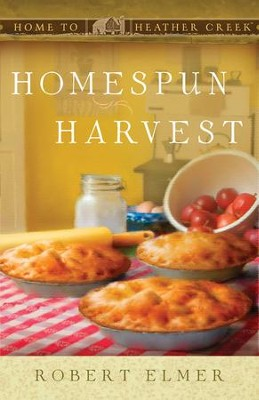 Homespun Harvest - eBook  -     By: Robert Elmer