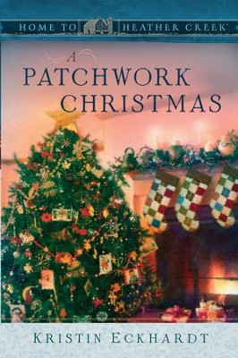 A Patchwork Christmas - eBook  -     By: Kristin Eckhardt